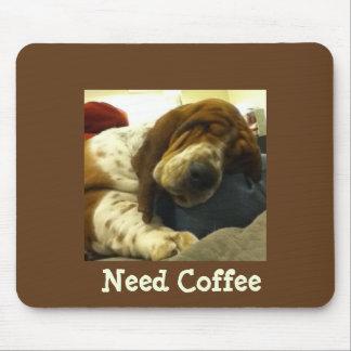 "Cute Basset on Funny ""Need Coffee"" Mousepad"