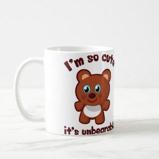 Cute Bear Cartoon - I'm So Cute, It's Unbearable Coffee Mug
