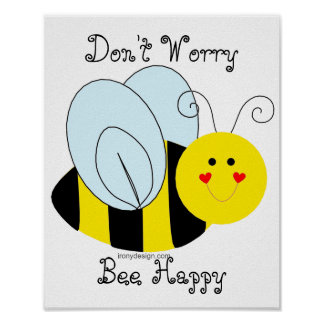 Cute Bee Don't Worry Bee Happy Poster