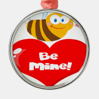 Cute Bee Holding Heart Saying be Mine Metal Ornament