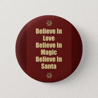 Cute Believe In Santa Quote Pinback Button