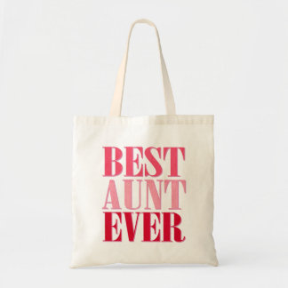 Cute Best Aunt Ever Pink Text Bags