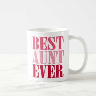 Cute Best Aunt Ever Pink Text Coffee Mug