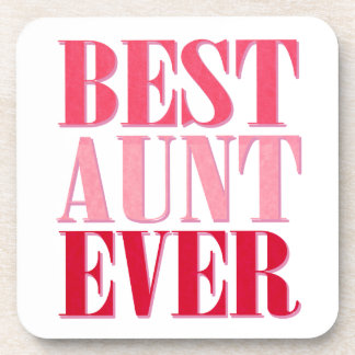 Cute Best Aunt Ever Pink Text Drink Coaster