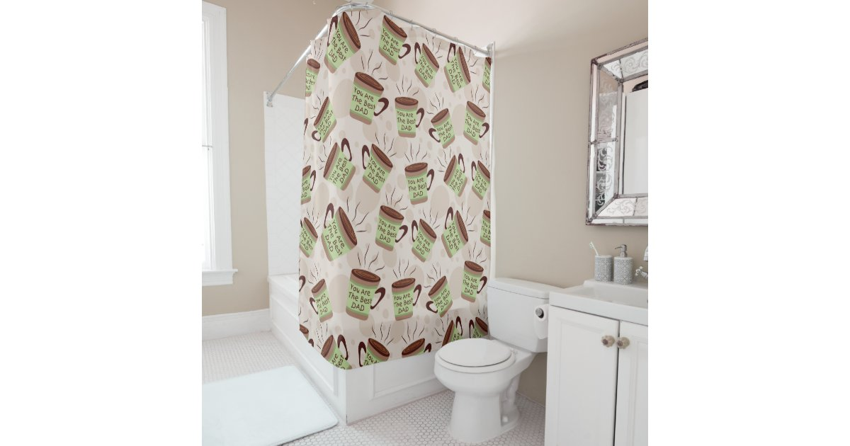 Cute Best Dad Ever Coffee Shower Curtain