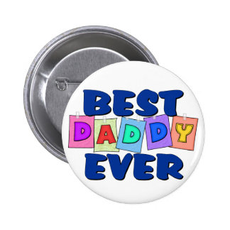 Cute Best Daddy EVER Button