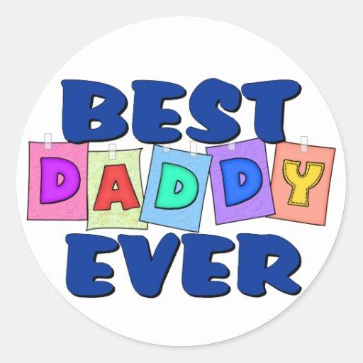 Cute Best Daddy EVER Classic Round Sticker