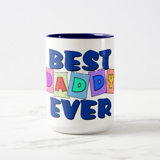 Cute best daddy ever coffee mugs zazzle for Best coffee cup ever