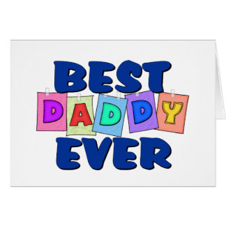 Cute Best Daddy EVER Greeting Card