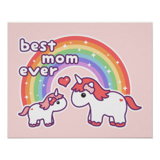 Cute Best Unicorn Mom Ever Poster