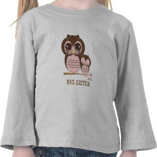 Cute Big Sister Owl with Sleepy Lil' Baby Sis T Shirt