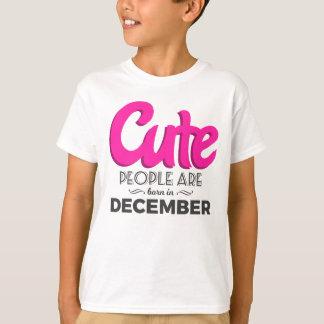 Cute Born In December Babies Birthday Design T-Shirt