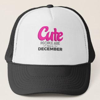 Cute Born In December Babies Birthday Design Trucker Hat