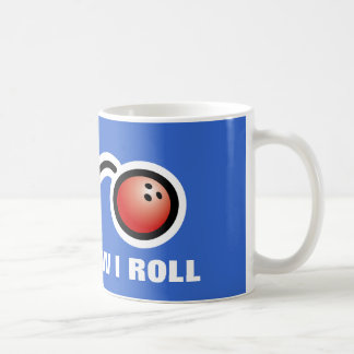 Cute bowling mug for fans | That's how i roll