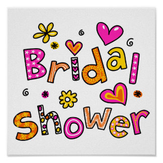 Cute Bridal Shower Greeting Text Expression Poster