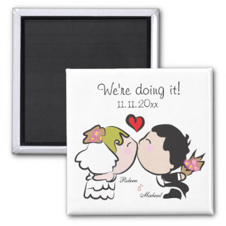 "Cute Bride & Groom ""we're doing it"" Save the Date 2 Inch Square Magnet"