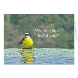 "CUTE BRIGHT YELLOW BIRD, ""HOW'S IT GOING"" (PHOTOG) STATIONERY NOTE CARD"