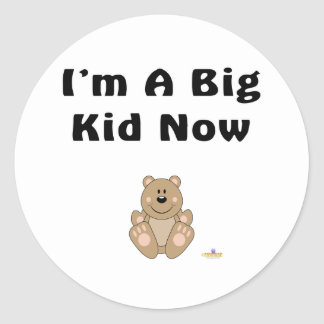 Cute Brown Bear I'm A Big Kid Now Classic Round Sticker