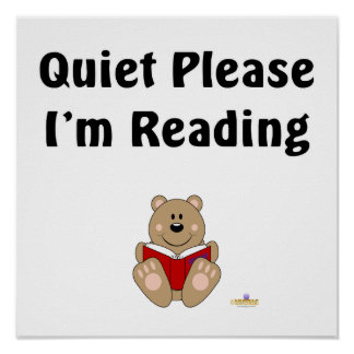 Cute Brown Bear Reading Quiet Please I'm Reading Poster