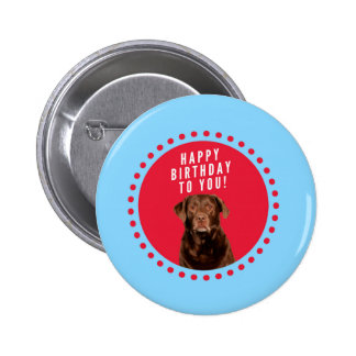 Cute Brown Labrador Retriever Dog Happy Birthday Pinback Button