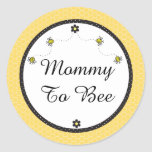 "Cute Bumble Bees ""Mommy To Bee"" Stickers Round Sticker"