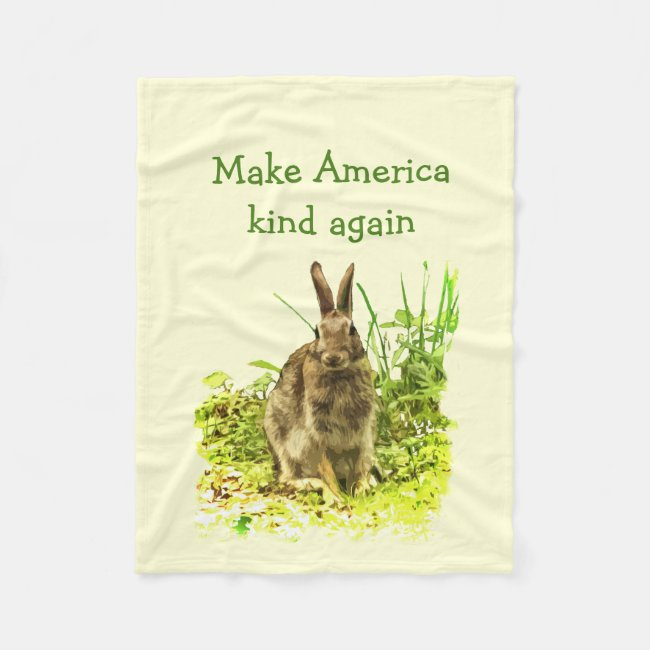 Cute Bunny Rabbit Make America Kind Again Blanket