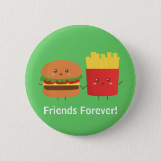 Cute Burger and Fries Friends Forever Pinback Button