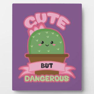 Cute But Dangerous - Kawaii Cactus - Funny Plaque