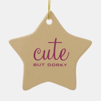 Cute But Dorky Star Ornament