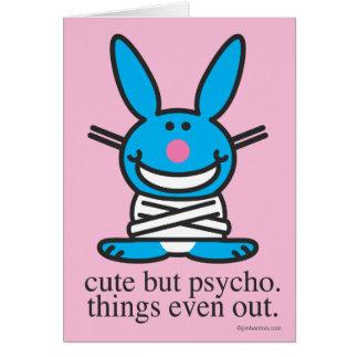 Cute but Psycho Card