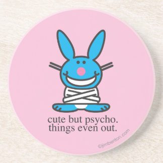 Cute but Psycho Drink Coaster
