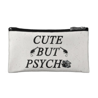 Cute but psycho cosmetic bag