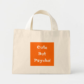 """""""Cute But Psycho"""" Floral Tote Bag"""