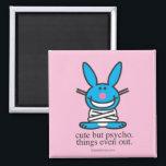 """Cute but Psycho Magnet<br><div class=""""desc"""">It&#39;s Happy Bunny</div>"""