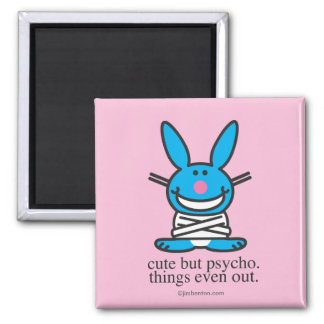Cute but Psycho Magnets