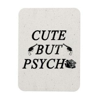 Cute but psycho rectangular photo magnet