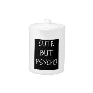 Cute But Psycho Text Illustration Teapot