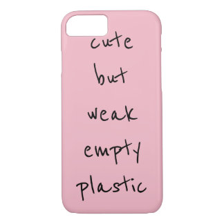 """cute but weak empty plastic"" iPhone 7 Case"
