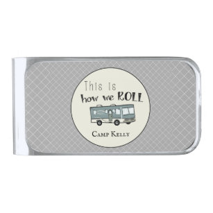 """Cute Camping RV """"This is How We Roll"""" Personalized Silver Finish Money Clip"""