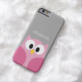 Cute Cartoon Owl - Pink and Gray Custom Name Barely There iPhone 6 Case