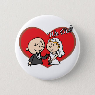 "Cute Cartoon ""We Did"" Wedding couple Button"