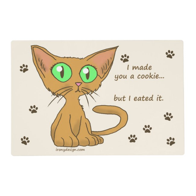 Cute Cat Ate Your Cookie Humor Placemat