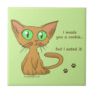 Cute Cat Ate Your Cookie Tile