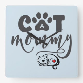 Cute Cat Mommy Quote Square Wall Clock