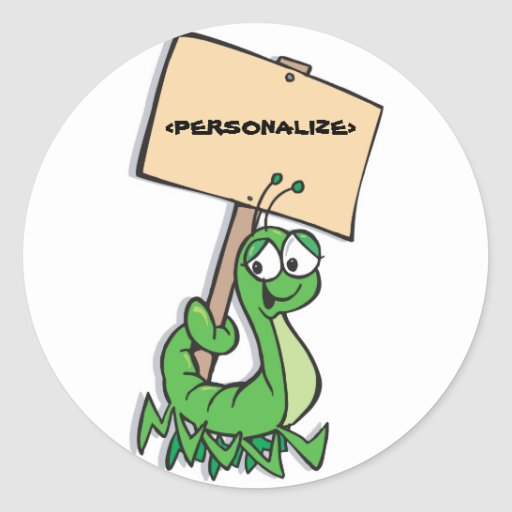 Cute Caterpillar with Sign, <PERSONALIZE> Classic Round Sticker