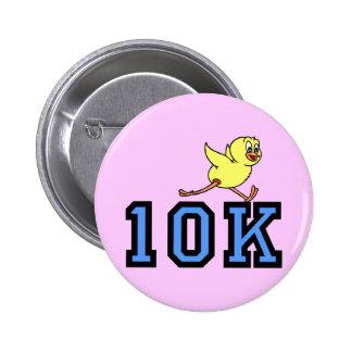 Cute chick 10K Pinback Button