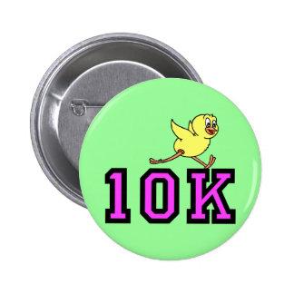 Cute chick 10K Button