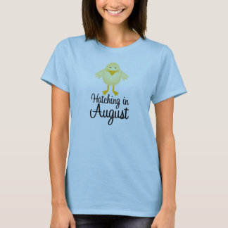 Cute Chick August Due Date Maternity T-Shirt