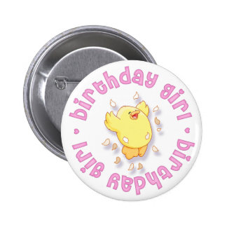 Cute Chick Birthday Girl Pinback Button