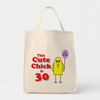 Cute chick is 30! tote bag